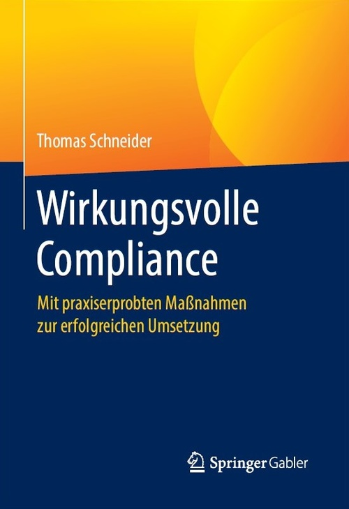 Cover: Wirkungsvolle Compliance, © SpringerGabler